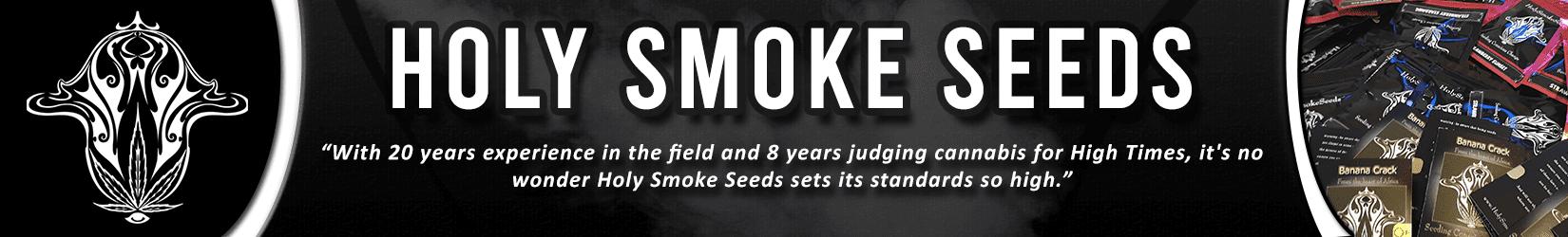 Cannabis Seeds Breeder - Holy Smoke Seeds